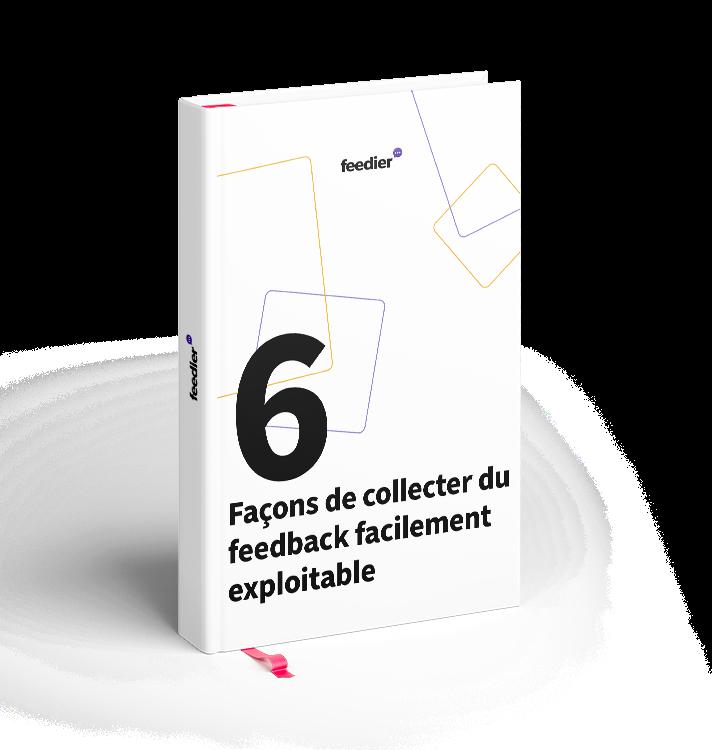 6-facon-collecter-feedback-exploitable-1